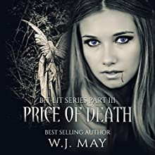 Price of Death: Bit-Lit Series, Volume 3 Audiobook by W.J. May Narrated by Elysse Breaux
