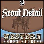 Scout Detail | Ernest Haycox