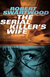 The Serial Killers Wife