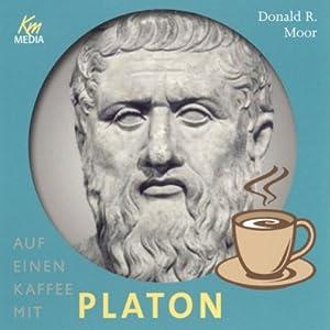 Auf einen Kaffee mit Platon Hörbuch