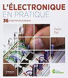 L'électronique en pratique : 36 expériences ludiques