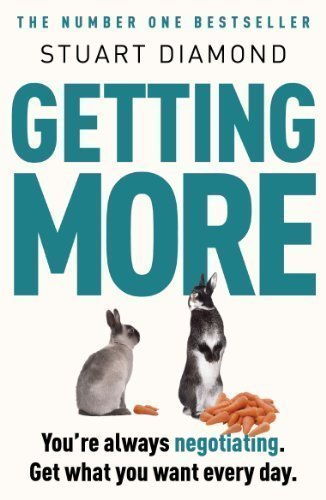 getting-more-youre-always-negotiating-get-what-you-want-every-time-by-diamond-stuart-2011