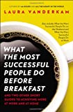 img - for What the Most Successful People Do Before Breakfast: And Two Other Short Guides to Achieving More at Work and at Home book / textbook / text book