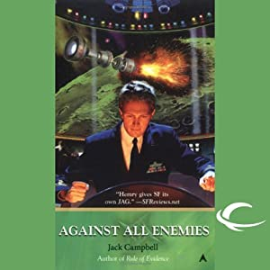 Against All Enemies: JAG in Space, Book 4 | [Jack Campbell]