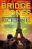 The Bridge of Bones (Vatican Knights Book 5)