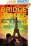 The Bridge of Bones (Vatican Knights)
