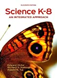 Science K-8: An Integrated Approach Science K-8
