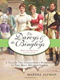The Darcys and the Bingleys (Pride & Prejudice Continues)