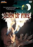 Born Of Fire (DVD -R)