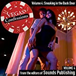 Vegas Confessions 4: Sneaking in the Back Door |  Sounds Publishing