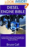 Diesel Engine Bible: A Quick Referenc...