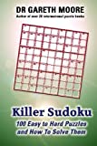 img - for Killer Sudoku: 100 easy to hard puzzles and how to solve them book / textbook / text book