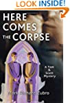 Here Comes the Corpse: A Tom & Scott...