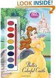 Belle's Colorful Castle (Disney Princess) (Paint Box Book)
