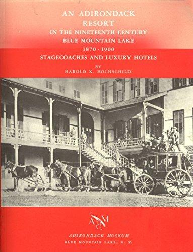 adirondack-resort-in-the-nineteenth-century-blue-mountain-lake-1870-1900-stagecoaches-and-luxury-hot