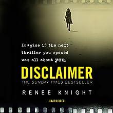 Disclaimer | Livre audio Auteur(s) : Renée Knight Narrateur(s) : Michael Pennington, Laura Paton