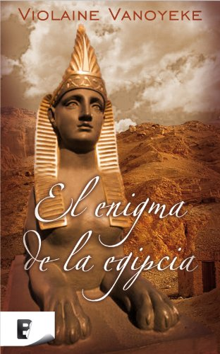 El Enigma De La Egipcia