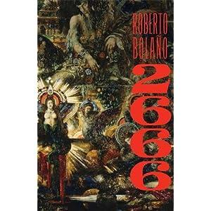 Book:  2666: A Novel [Paperback] by Roberto Bolaño