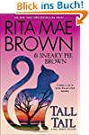 Tall Tail: A Mrs. Murphy Mystery