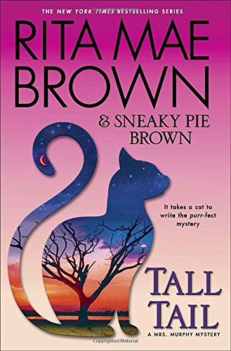 Tall Tail: A Mrs. Murphy Mystery (Mrs. Murphy Mysteries (Hardcover))
