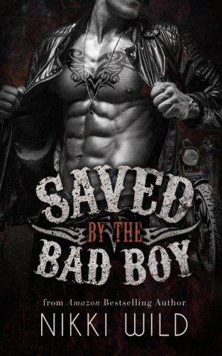 Saved by the Bad Boy (A Devils Dragons Motorcycle Club Romance)