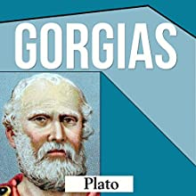 Gorgias Audiobook by  Plato Narrated by Jeff Moon