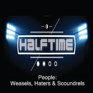 People: Weasels, Hater & Scoundrels | [Rick McDaniel]