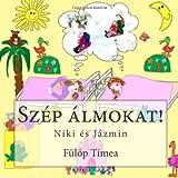 Szép álmokat!: Niki és Jázmin