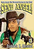img - for Send Angel! (A Frank Angel Western Book 2) book / textbook / text book