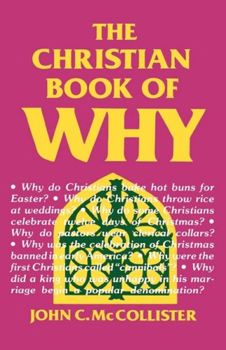The Christian Book of Why, John C McCollister