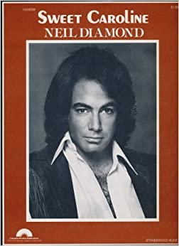 Sweet Caroline: Neil Diamond: Amazon.com: Books