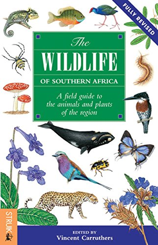 The Wildlife of Southern Africa: A Field Guide