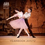 Royal Ballet Yearbook 2011/12