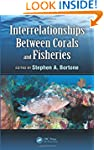 Interrelationships Between Corals and...