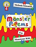 Monster Poems for Monstrous Kids: Illustrated Children's Book of Poems, About Monsters Who Live Under the Bed and in Lots of Other Places Too! ... 3-8) (Top of the Wardrobe Gang) (Volume 4)