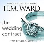 The Wedding Contract: A Ferro Family Novel | H.M. Ward