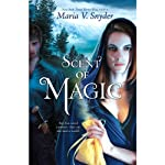 Scent of Magic: Healer, Book 2 (       UNABRIDGED) by Maria V. Snyder Narrated by Gabra Zackman