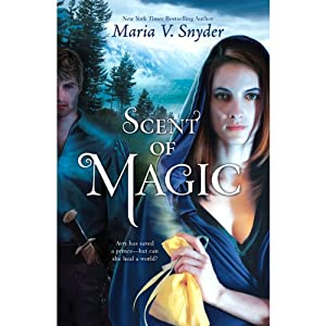 Scent of Magic: Healer, Book 2 | [Maria V. Snyder]