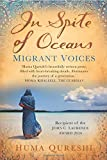 In Spite of Oceans: Migrant Voices