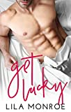 Get Lucky: A Stand Alone Romantic Comedy (English Edition)