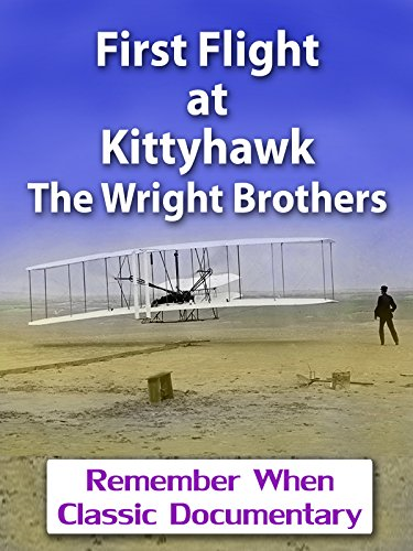 First Flight at Kittyhawk - The Wright Brothers