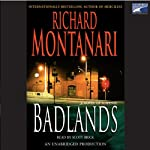 Badlands (       UNABRIDGED) by Richard Montanari Narrated by Scott Brick