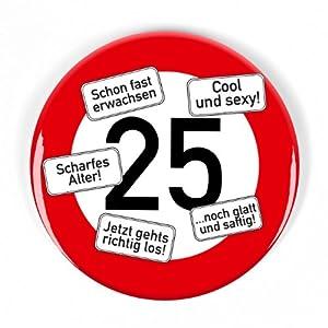 private signs Riesen Verkehrsschild Button zum 25 ...