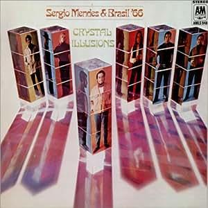 Sergio Mendes, Brasil '66 - Crystal Illusions - Amazon.com Music