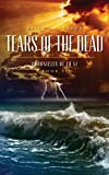 img - for Tears of the Dead: Chronicles of Fu Xi, Book II book / textbook / text book