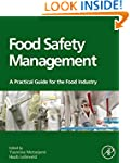 Food Safety Management: A Practical G...