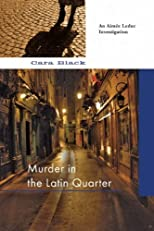 Murder in the Latin Quarter: An Aimée Leduc Investigation (An Aimee Leduc Investigation)