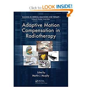 Adaptive Motion Compensation in Radiotherapy (Imaging in Medical Diagnosis)