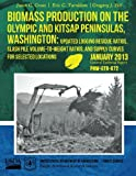 img - for Biomass Production on the Olympic and Kitsap Peninsulas, Washington: Updated Logging Residue Ratios, Slash Pile Volume-to-Weight Ratios, and Supply Curves for Selected Locations book / textbook / text book