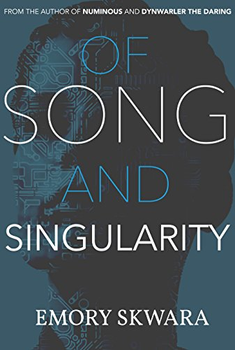 Free Kindle Book : Of Song and Singularity